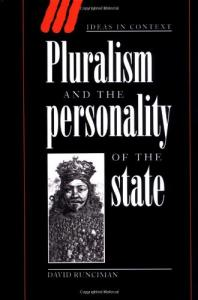 Pluralism and the Personality of the State (Ideas in Context)