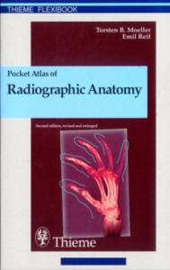 Pocket Atlas of Radiographic Anatomy 2nd Edition (Thieme Flexibook)