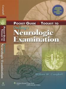 Pocket Guide and Toolkit to DeJong's Neurologic Examination (Pocket Guide & Toolkit)