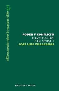 Poder y conflicto: estudios sobre Carl Schmitt