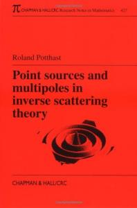 Point sources and multipoles in inverse scattering theory