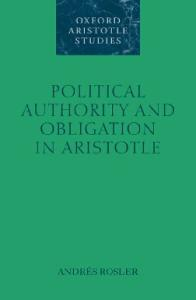 Political Authority and Obligation in Aristotle (Oxford Aristotle Studies)