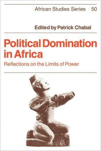 Political Domination in Africa (African Studies)