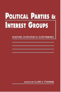 Political Parties and Interest Groups: Shaping Democratic Governance
