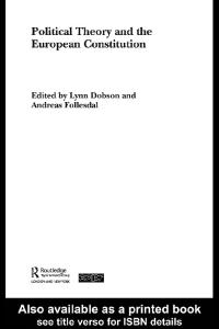 Political Theory and the European Constitution (Routledge Ecpr Studies in European Political Science)