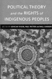 Political theory and the rights of indigenous peoples