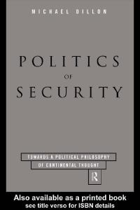 Politics of Security: Towards a Political Philosophy of Continental Thought