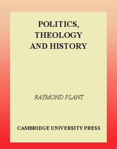 Politics, Theology and History (Cambridge Studies in Ideology and Religion)