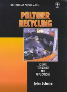 Polymer Recycling Science Technology and Applications