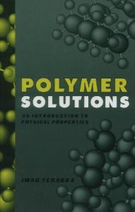 Polymer Solutions: An Introduction to Physical Properties