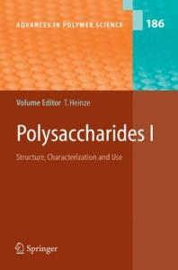 Polysaccharides I: Structure, Characterisation and Use (Advances in Polymer Science)