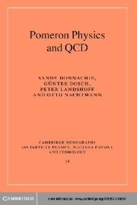 Pomeron Physics and QCD (Cambridge Monographs on Particle Physics, Nuclear Physics and Cosmology)