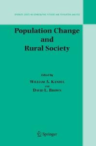 Population Change and Rural Society (The Springer Series on Demographic Methods and Population Analysis)