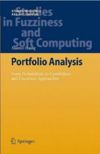 Portfolio Analysis: From Probabilistic to Credibilistic and Uncertain Approaches (Studies in Fuzziness and Soft Computing)