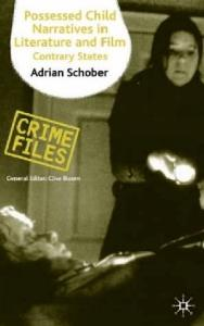 Possessed Child Narratives in Literature and Film: Contrary States (Crime Files S.)