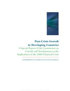 Post-Crisis Growth in Developing Countries: A Special Report of the Commission on Growth and Development