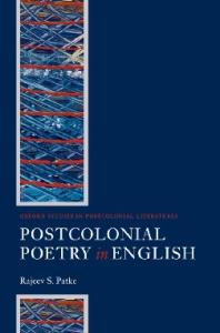 Postcolonial Poetry in English (Oxford Studies in Postcolonial Literatures)