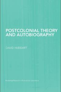 Postcolonial Theory and Autobiography