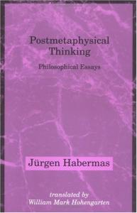 Postmetaphysical thinking: philosophical essays