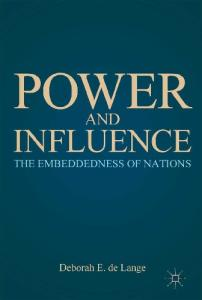 Power and Influence: The Embeddedness of Nations