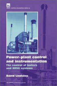 Power Plant Control and Instrumentation: the control of boilers and HRSG systems