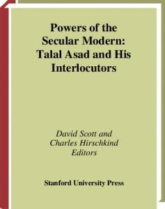 Powers of the Secular Modern: Talal Asad and His Interlocutors