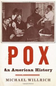 Pox: An American History