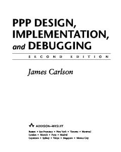 PPP Design, Implementation, and Debugging