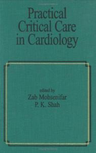 Practical Critical Care in Cardiology
