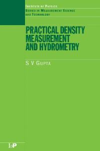 Practical Density Measurement and Hydrometry (Measurement science & technology)