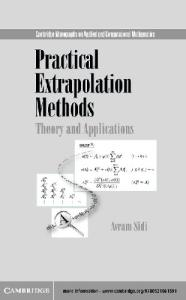 Practical Extrapolation Methods: Theory and Applications