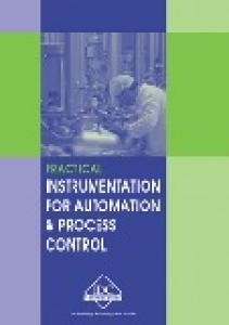 Practical Instrumentation for Automation and Process Control