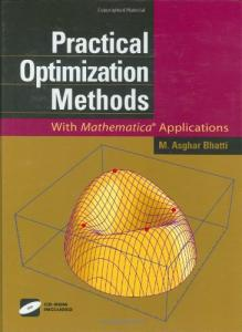 Practical optimization methods: with Mathematica applications