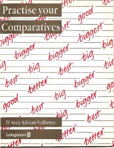 Practise Your Comparatives