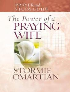 Prayer & Study Guide: The Power Of A Praying Wife
