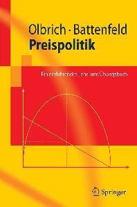 Preispolitik: Ein einführendes Lehr- und Übungsbuch (Springer-Lehrbuch) (German Edition)