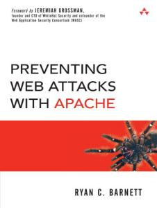 Preventing Web Attacks with Apache