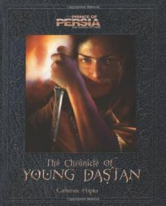 Prince of Persia: The Chronicle of Young Dastan