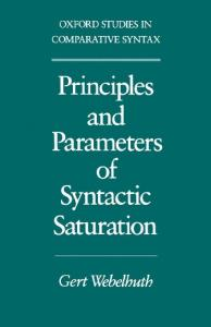 Principles and Parameters of Syntactic Saturation (Oxford Studies in Comparative Syntax)