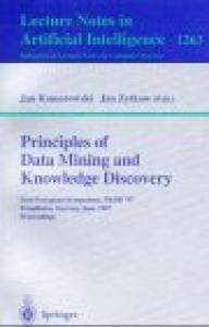 Principles of Data Mining and Knowledge Discovery: First European Symposium, PKDD '97, Trondheim, Norway, June 24-27, 1997 Proceedings