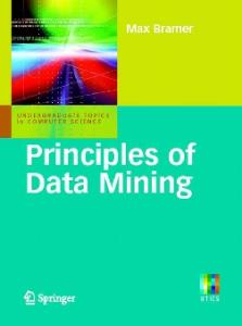 Principles of data mining (Undergraduate Topics in Computer Science)