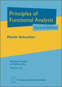Principles of Functional Analysis, Second Edition (Graduate Studies in Mathematics)