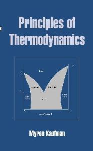 Principles of Thermodynamics (Undergraduate Chemistry: A Series of Textbooks)