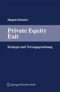 Private Equity Exit: Strategie und Vertragsgestaltung