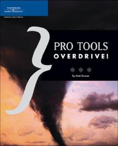 Pro Tools Overdrive!