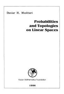 Probabilities and topologies on linear spaces
