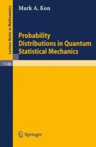 Probability distributions in quantum statistical mechanics