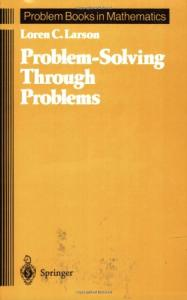 Problem Solving Through Problems