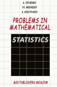 Problems in mathematical statistics