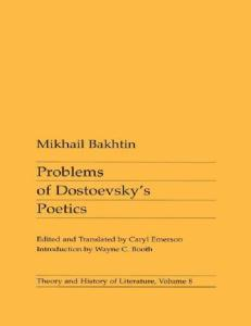 Problems of Dostoevsky's Poetics (Theory and History of Literature)